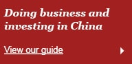 Doing business and investing in China