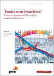 Equity sans frontieres – trends in cross-border IPOs
