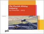 The Finnish Mining Industry, An Overview - 2012