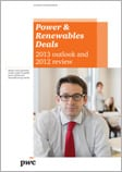 Power & Renewables Deals 2013 outlook and 2012 review